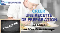 Créer une préparation - La sauce au bleu de Sassenage - L',intégrale